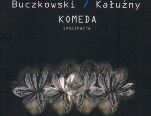 Jarosław Buczkowski/Piotr Kałużny – Komeda: inspiracje – MCA Records
