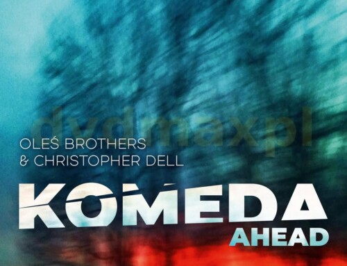 Oleś Brothers & Christopher Dell – Komeda Ahead – FS Records/Universal