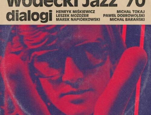 Wodecki Jazz '70 – Dialogi – Twist On Productions