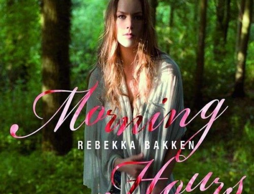 Rebekka Bakken – Morning Hours – Universal