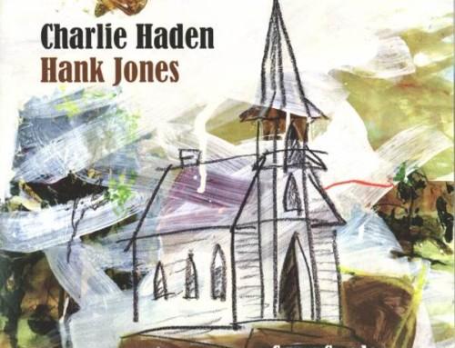 Charlie Haden & Hank Jones – Come Sunday – Universal